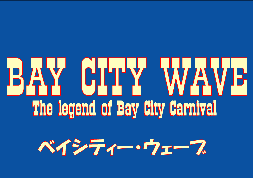BAY CITY WAVE